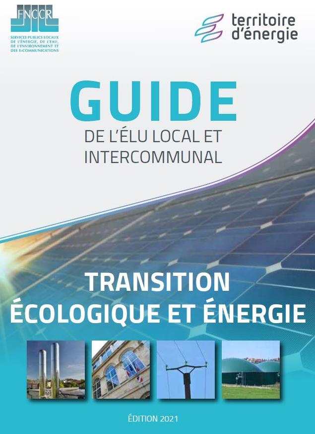 Guide de l'élu local et intercommunal : Transition écologique et énergétique ?